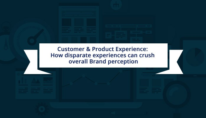 Experiencia del cliente y del producto: cómo las experiencias rotas pueden destruir la percepción general de la marca