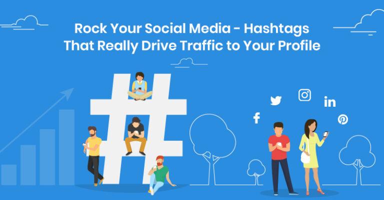Mejore sus redes sociales: hashtags que realmente dirigen tráfico a su perfil