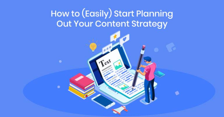 ¿Qué tan Fácil es Comenzar a Planificar su Estrategia de Contenido?