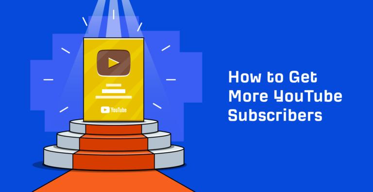 9 formas de conseguir más suscriptores de YouTube