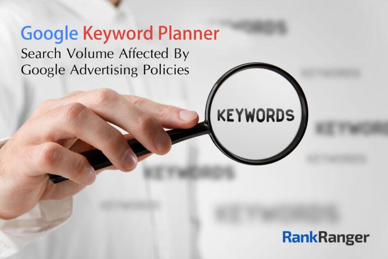 El número de búsquedas del Planificador de palabras clave de Google afectadas por las políticas publicitarias de Google.