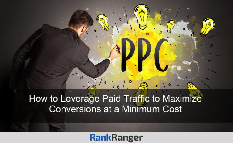Cómo utilizar el tráfico pago para maximizar las conversiones a un costo mínimo