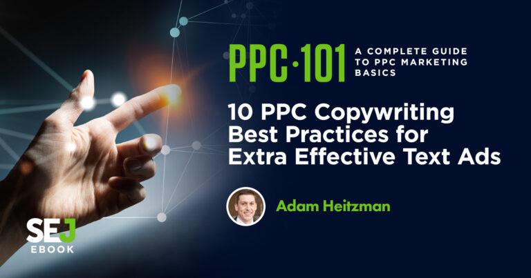 10 Prácticas de redacción publicitaria de PPC para anuncios de texto altamente efectivos