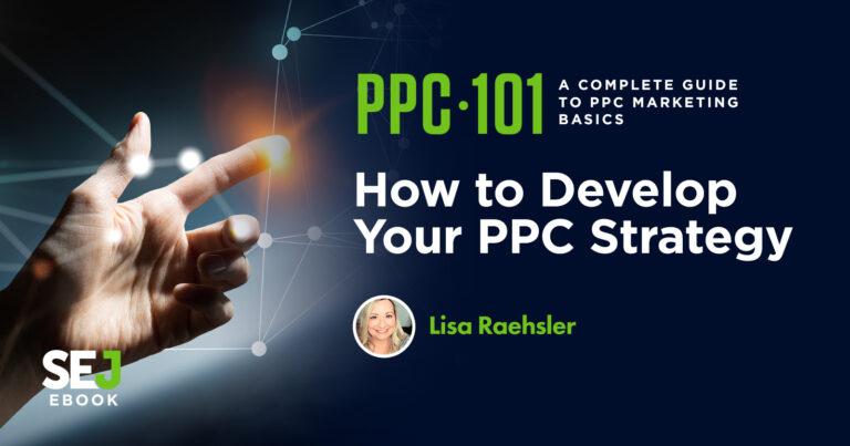 Cómo desarrollar una estrategia PPC 【5 objetivos y tácticas】
