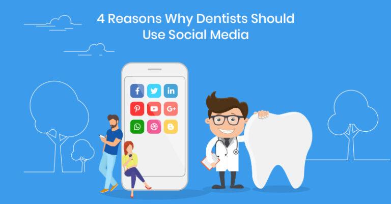 4 razones por las que los dentistas deberían usar las redes sociales (más consejos para hacer que sus perfiles sean realmente populares)