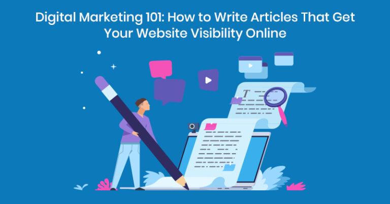 Cómo escribir artículos que harán que su sitio web sea visible en Internet