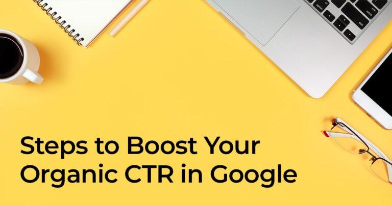 Consejos para aumentar la tasa de clics orgánicos en Google