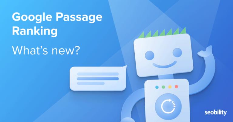 Passage Ranking – Un nuevo enfoque desarrollado por Google