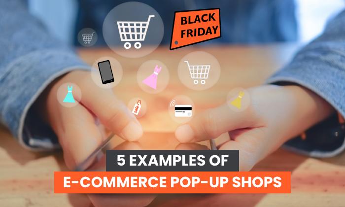 Tiendas emergentes de comercio electrónico – Físicas y virtuales + 5 ejemplos