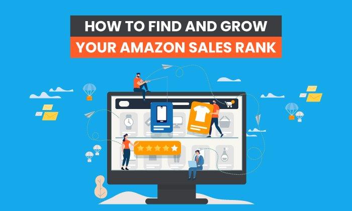 Cómo encontrar y expandir su ranking de ventas de Amazon