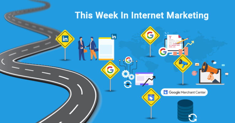 Esta semana: LinkedIn, Google Update, Google Merchant Center y más.