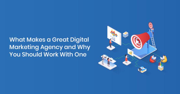Qué distingue a una agencia de marketing digital y por qué debería trabajar con ella
