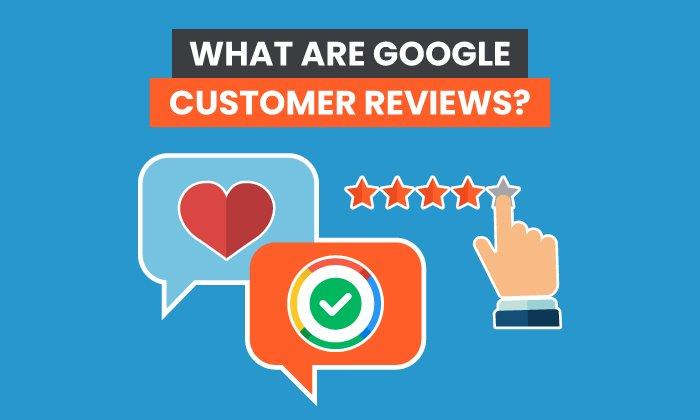 ¿Qué son las Reseñas de Clientes en Google?