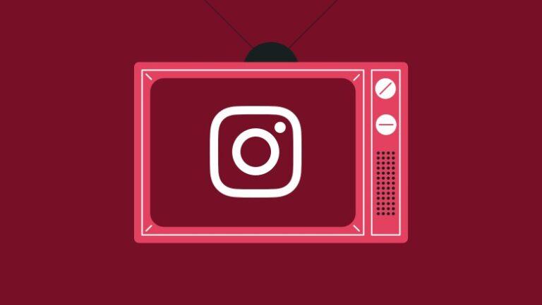Todo lo que necesita saber sobre IGTV