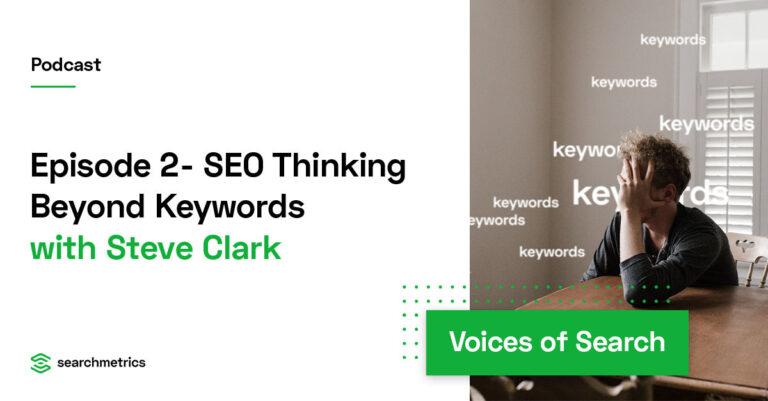 Pensamiento SEO más allá de las palabras clave – Steve Clark // Tangent