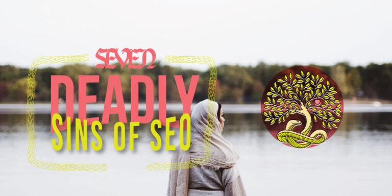 Los siete pecados capitales del SEO
