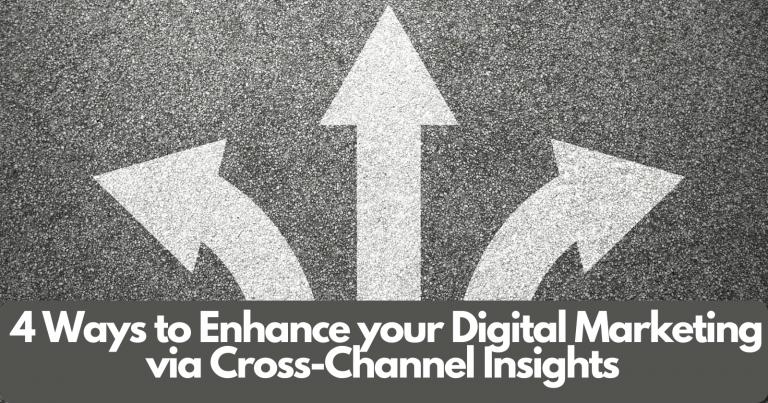 4 formas de mejorar el marketing digital a través de conocimientos multicanal