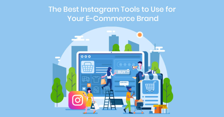 Las mejores herramientas de Instagram para su marca de comercio electrónico