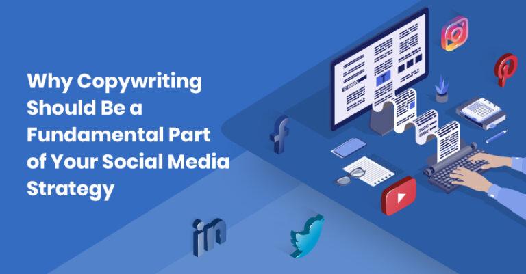 Por qué la redacción publicitaria debe ser una parte fundamental de su estrategia de redes sociales