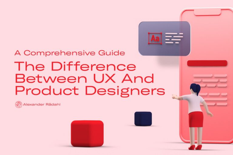 La diferencia entre diseñadores de productos y diseñadores de UX: una guía completa |  Alexandra Rodala |  Junio 2021