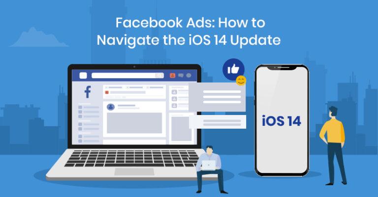 Anuncios de Facebook: cómo navegar por la actualización de iOS 14