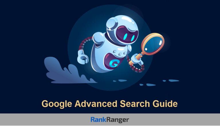 Guía avanzada de búsqueda de Google