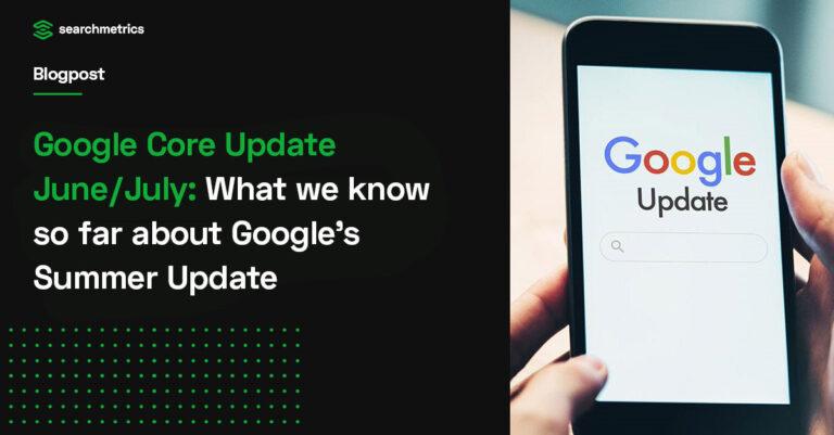 Toda la información sobre las actualizaciones de verano de Google