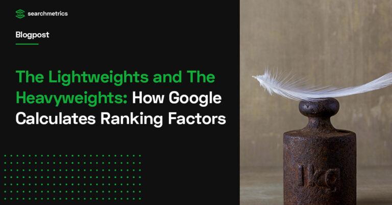 Cómo calcula Google los factores de clasificación