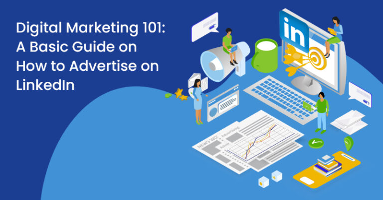 Marketing digital 101: una guía básica para la publicidad en LinkedIn