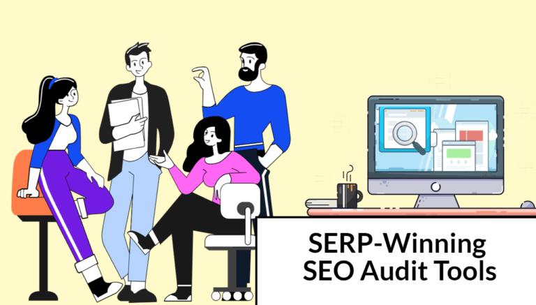 Las 7 mejores herramientas de auditoría de SEO para auditar su sitio web en 2021