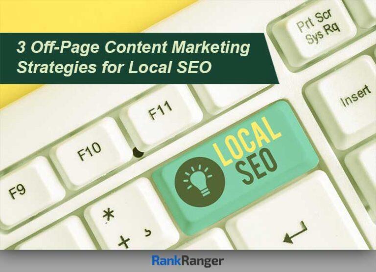 3 estrategias de marketing de contenido fuera de la página para SEO local