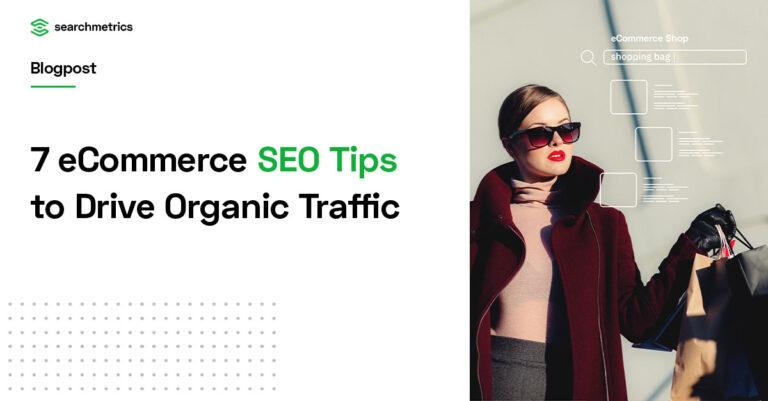 7 consejos de SEO para el comercio electrónico para aumentar el tráfico orgánico