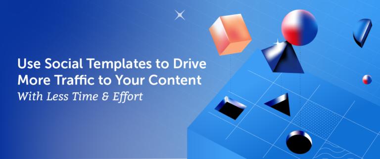 Dirija más tráfico a su contenido con menos tiempo y esfuerzo