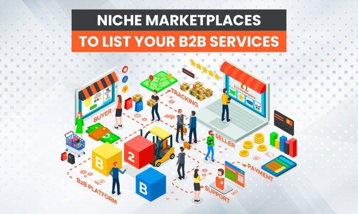 12 mercados especializados para enumerar sus servicios B2B