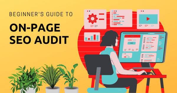 Guía para principiantes de auditoría de SEO en la página