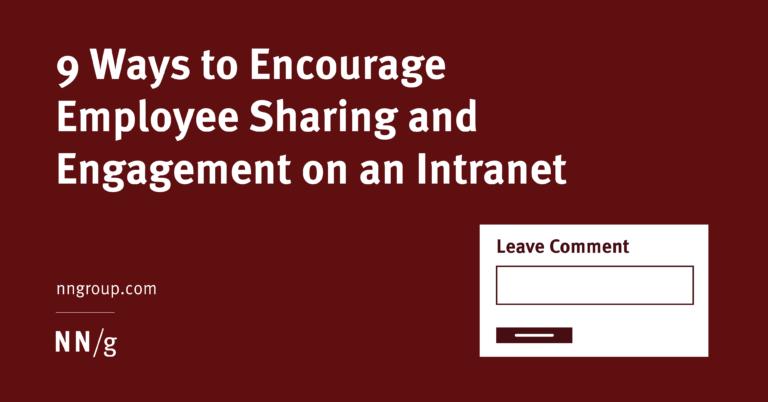 9 formas de animar a los empleados a compartir experiencias e involucrarse en la intranet