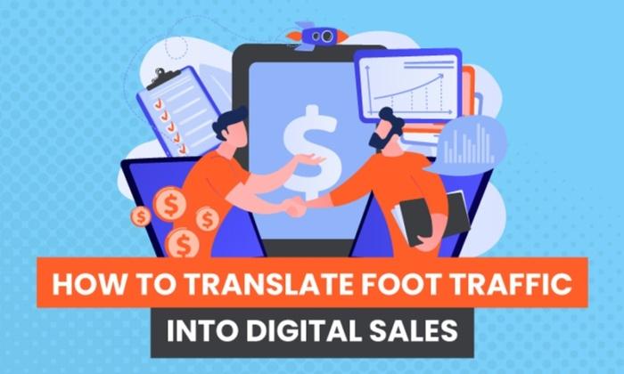 Cómo traducir el tráfico presencial en ventas digitales