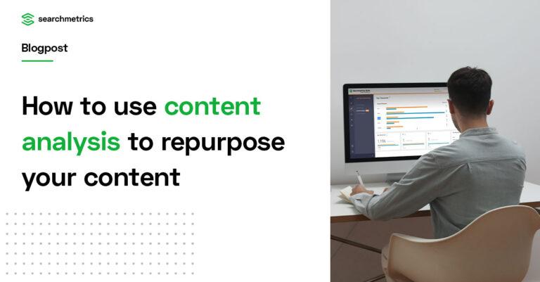 ¿Cómo puede utilizar el análisis de contenido de Searchmetrics para reutilizar su contenido?