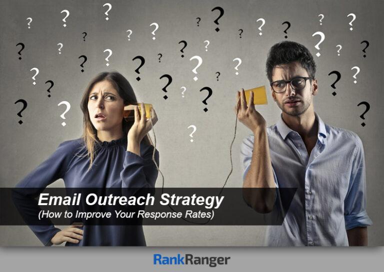 Estrategia de correo electrónico de alcance (cómo mejorar su respuesta y tasas de éxito)